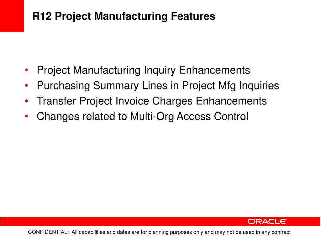 R12 Project Manufacturing Features