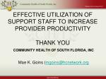 effective utilization of support staff to increase provider productivity thank you