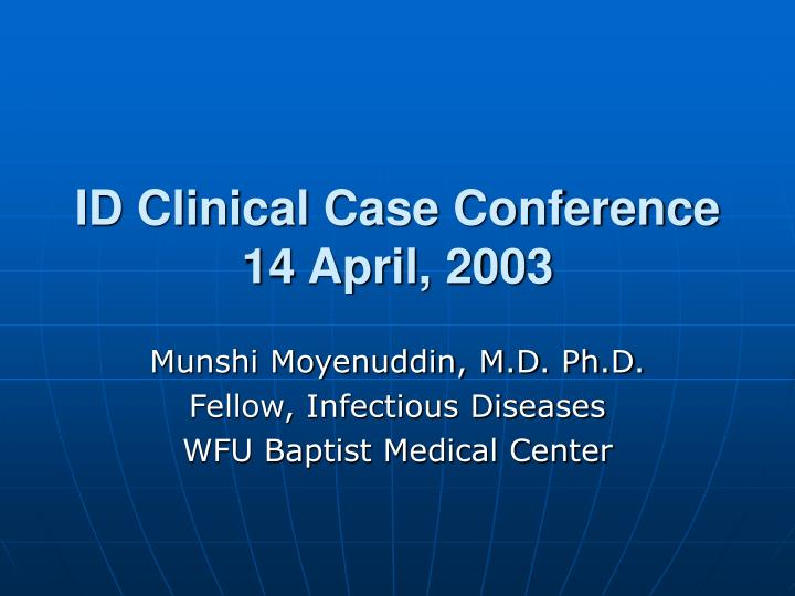 id clinical case conference 14 april 2003 n.