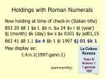 holdings with roman numerals32