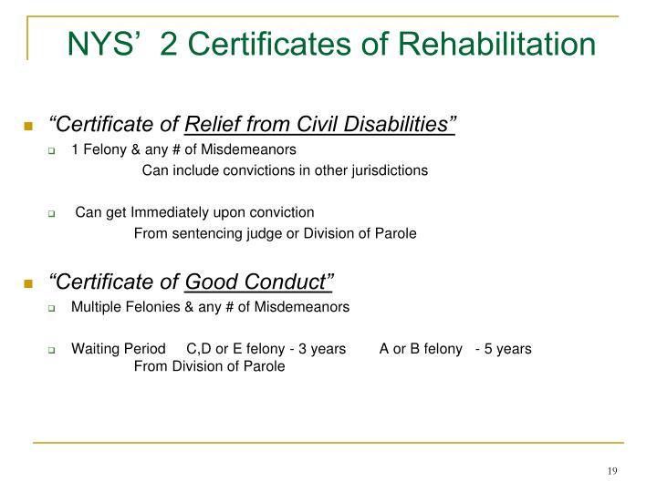 NYS'  2 Certificates of Rehabilitation