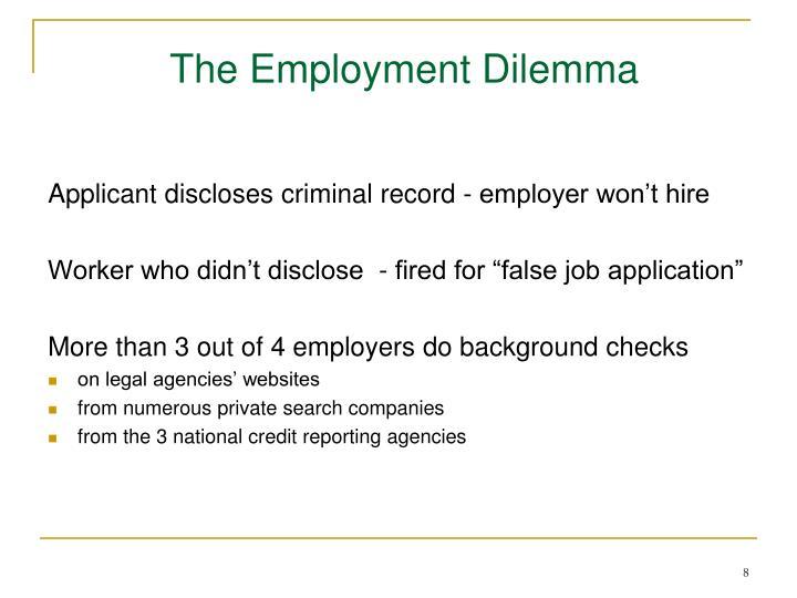 The Employment Dilemma