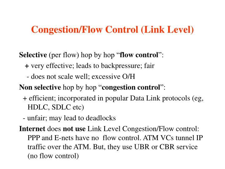 Congestion/Flow Control (Link Level)