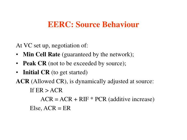 EERC: Source Behaviour