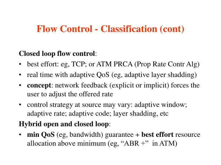 Flow Control - Classification (cont)