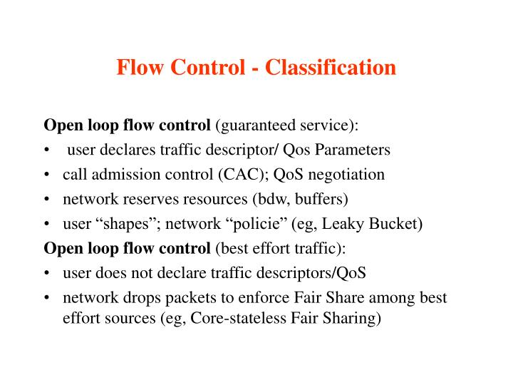 Flow control classification