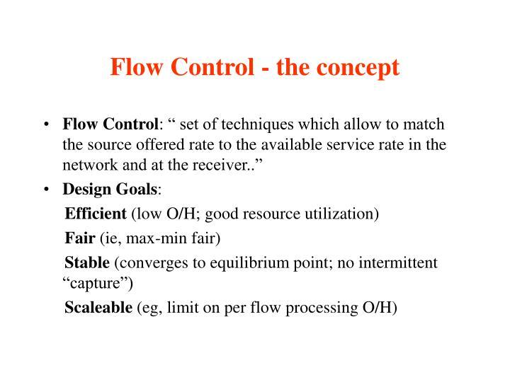 Flow control the concept