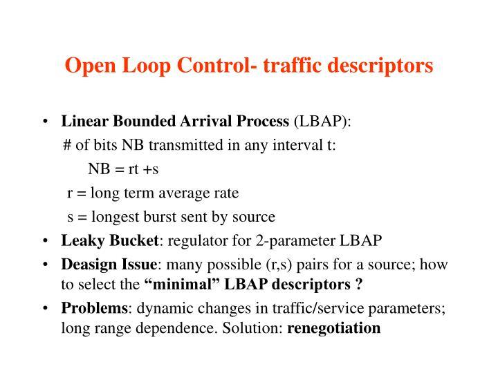 Open Loop Control- traffic descriptors