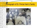 photograph of dr porras hein s family