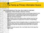the family as primary information source