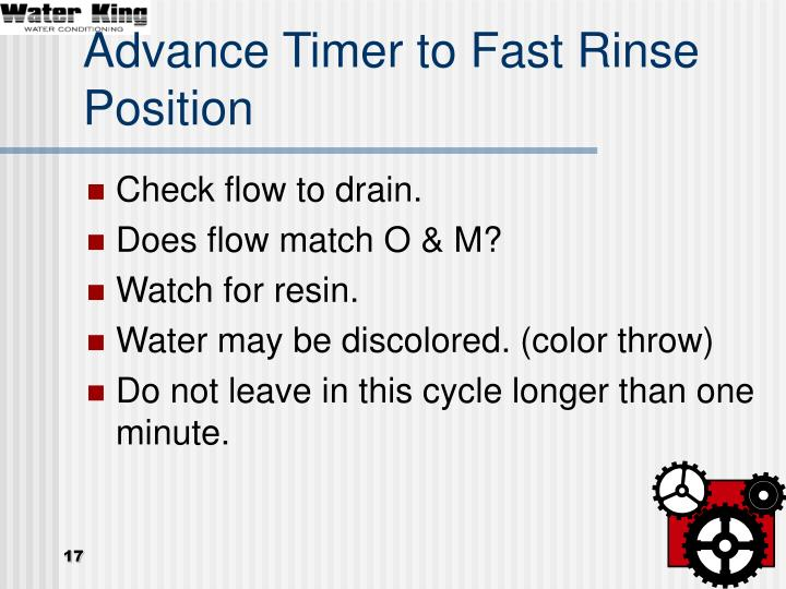 Advance Timer to Fast Rinse Position