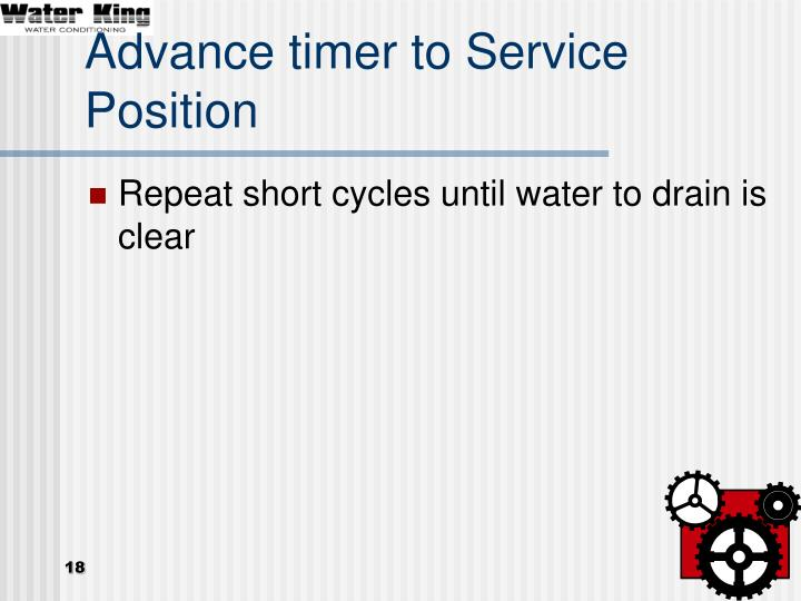 Advance timer to Service Position