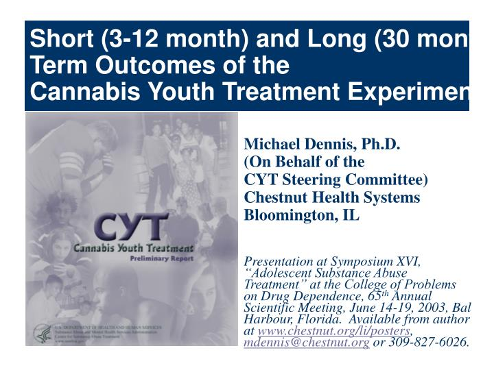 short 3 12 month and long 30 month term outcomes of the cannabis youth treatment experiment n.