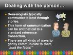 dealing with the person