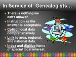 in service of genealogists