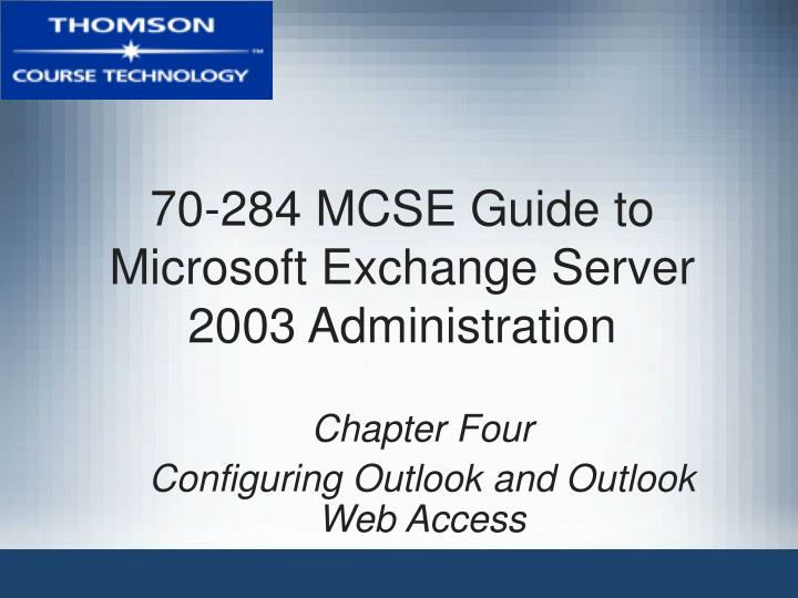 70 284 mcse guide to microsoft exchange server 2003 administration n.