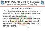 safe patient handling program safe staff safe patients quality care