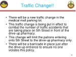 traffic change
