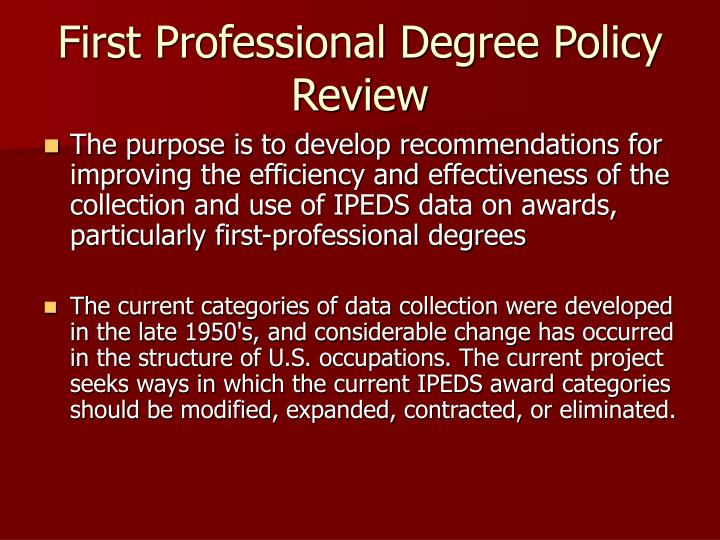 First professional degree policy review