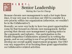 senior leadership making the case for change
