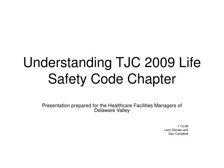 understanding tjc 2009 life safety code chapter n.