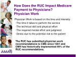 how does the ruc impact medicare payment to physicians physician work