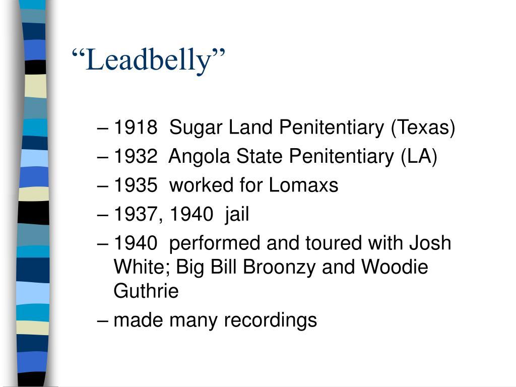 """""""Leadbelly"""""""