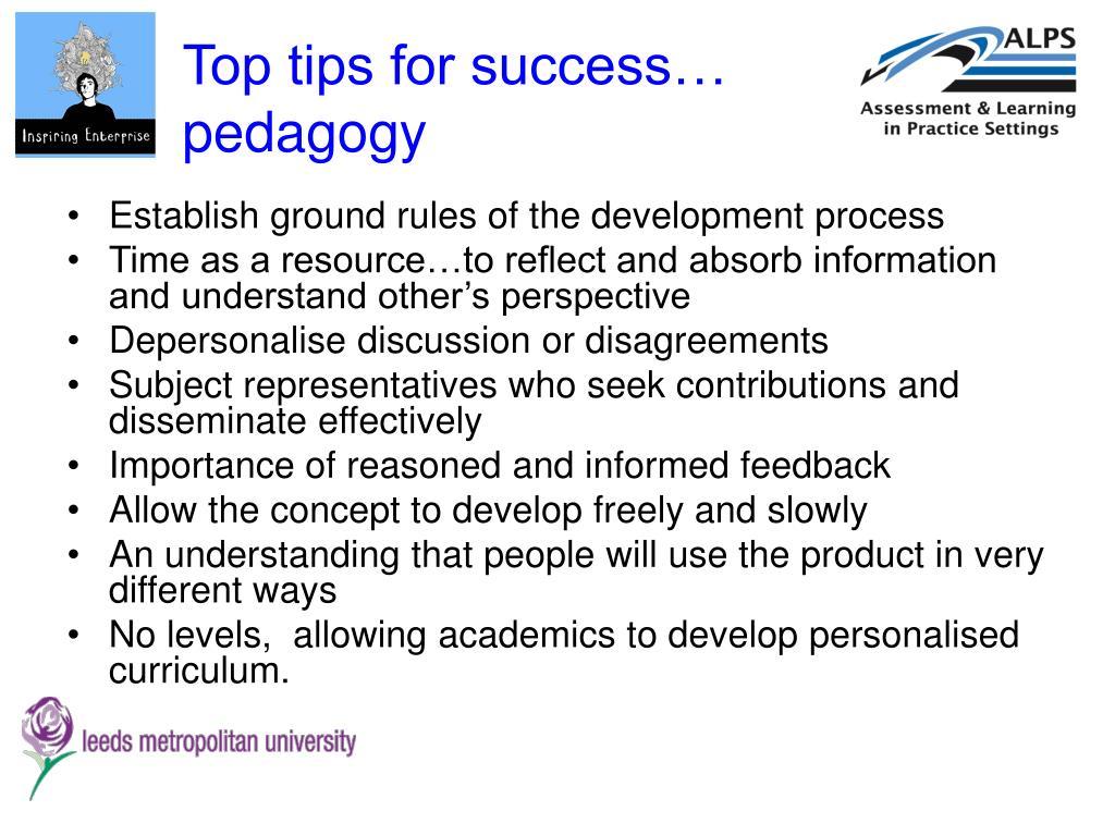 Top tips for success… pedagogy