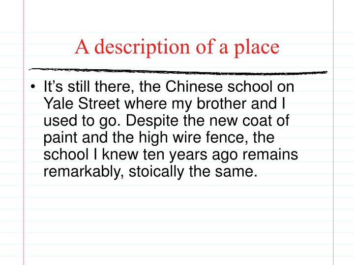 A description of a place
