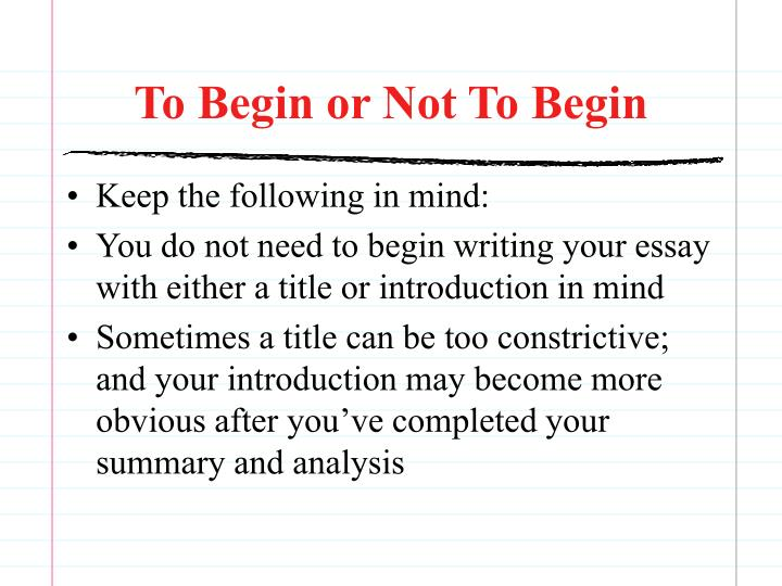 To begin or not to begin