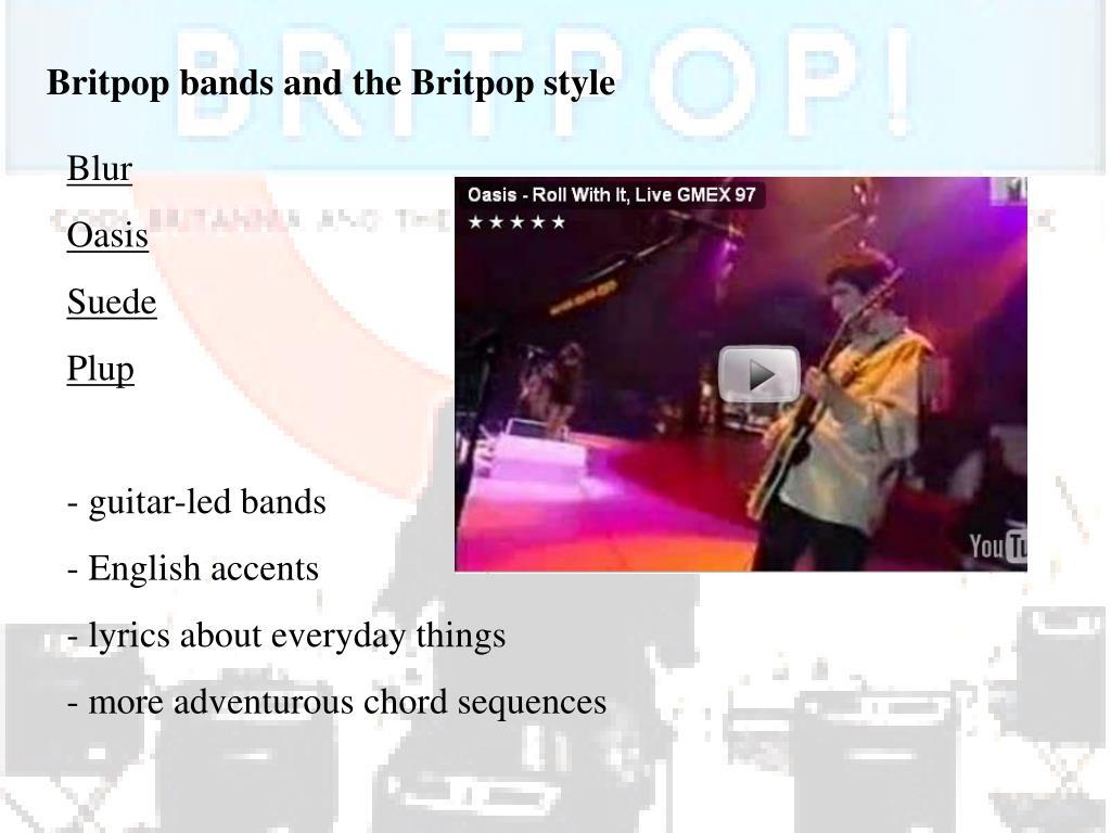 Britpop bands and the Britpop style