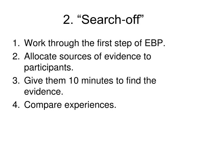 """2. """"Search-off"""""""