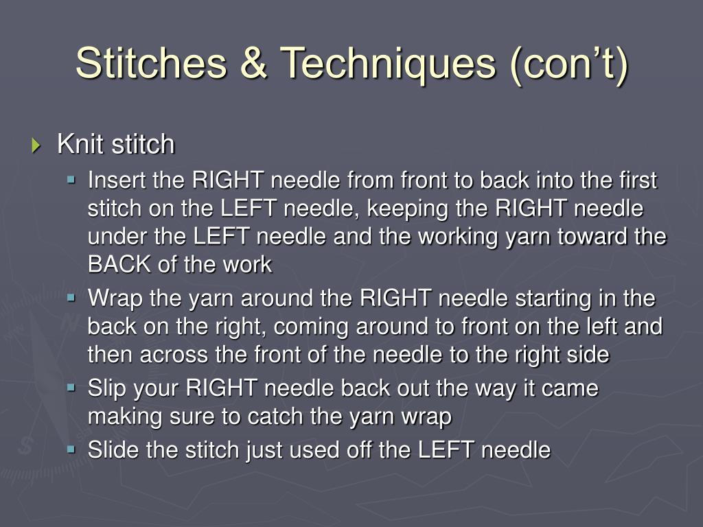 Stitches & Techniques (con't)