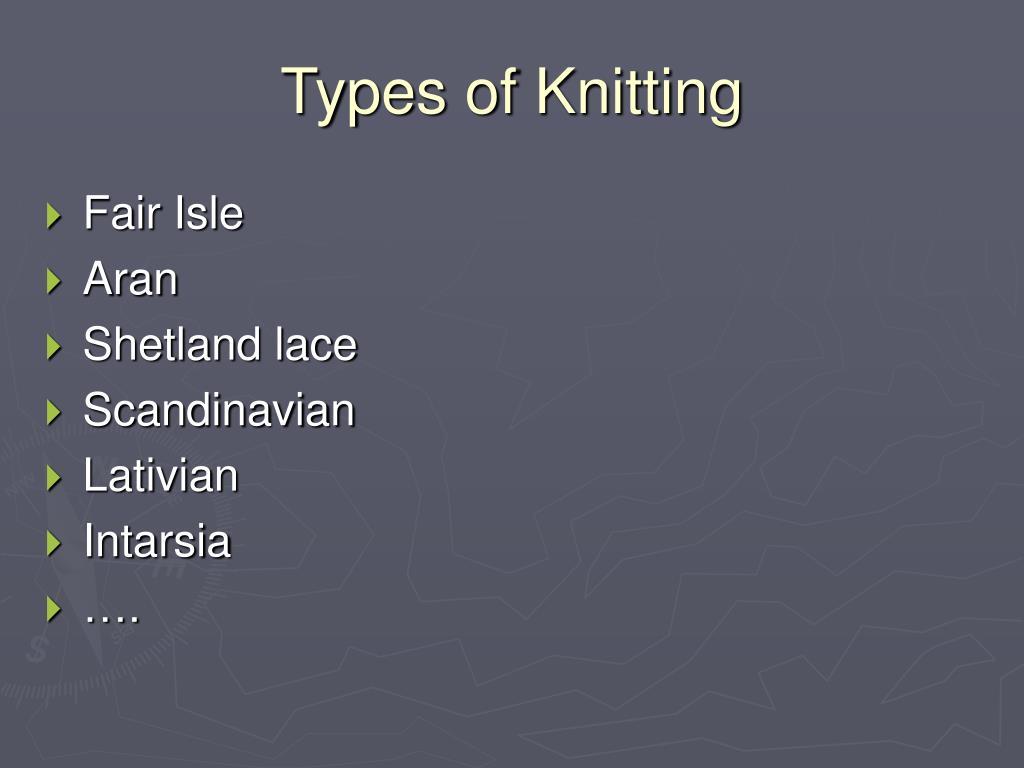 Types of Knitting