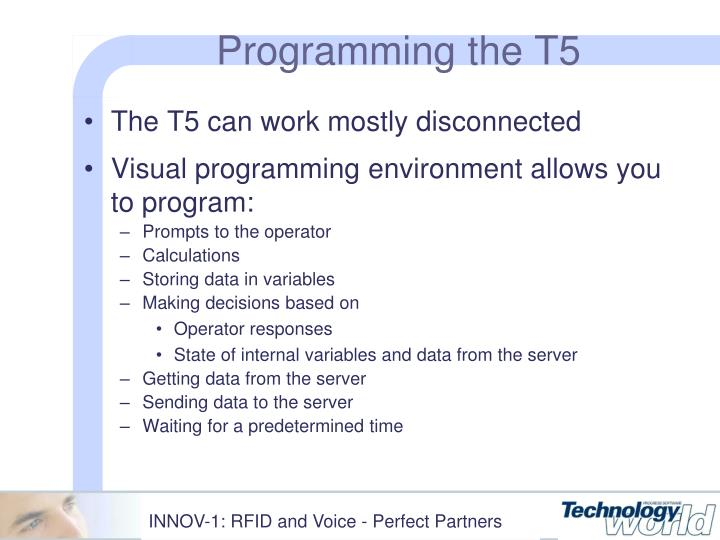 Programming the T5