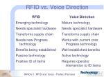 rfid vs voice direction