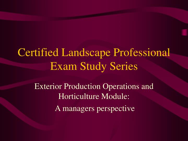 certified landscape professional exam study series n.