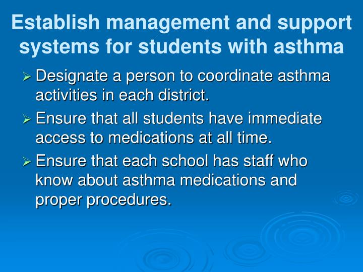 Establish management and support systems for students with asthma