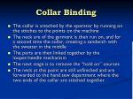 collar binding