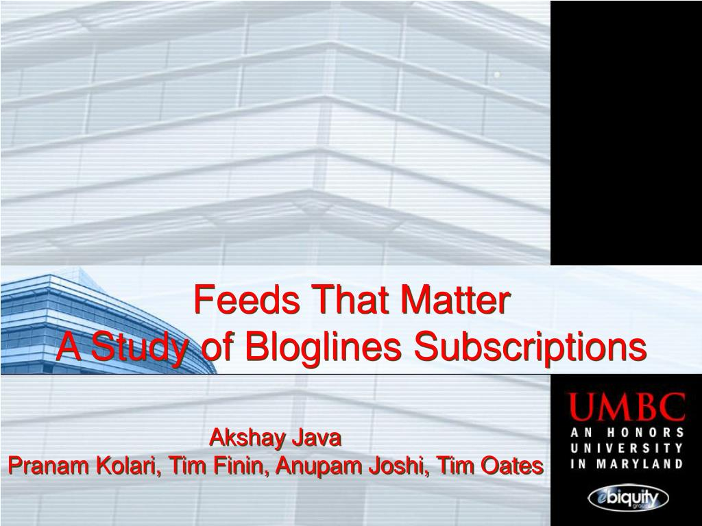 feeds that matter a study of bloglines subscriptions l.