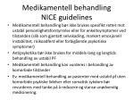 medikamentell behandling nice guidelines