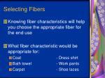selecting fibers