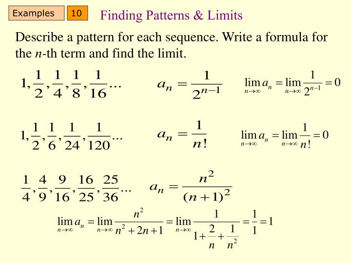 Finding Patterns & Limits
