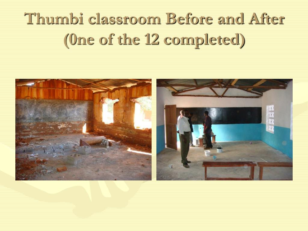 Thumbi classroom Before and After