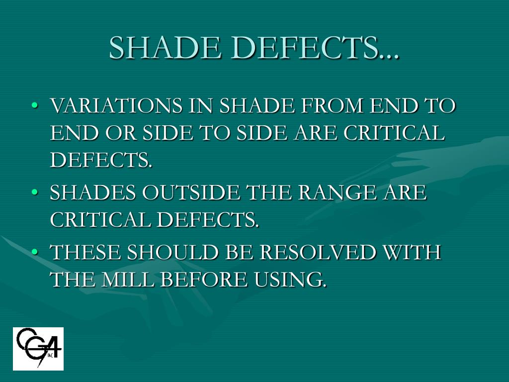 SHADE DEFECTS...
