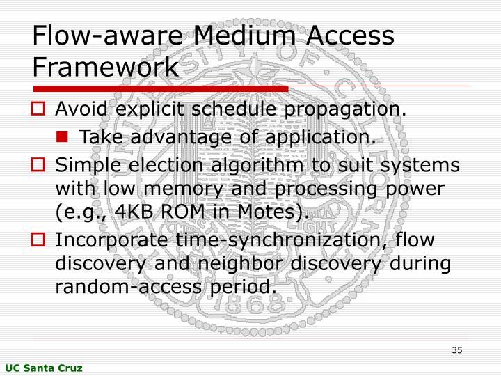 Flow-aware Medium Access Framework