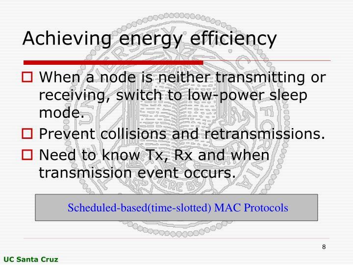 Achieving energy efficiency