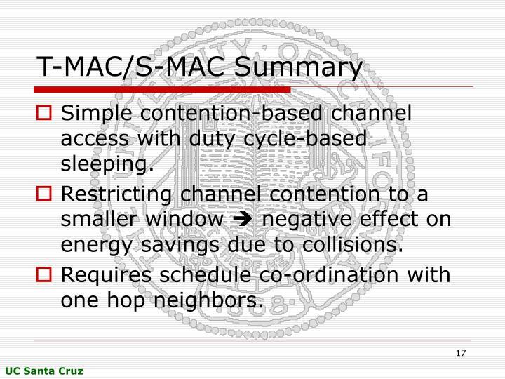 T-MAC/S-MAC Summary
