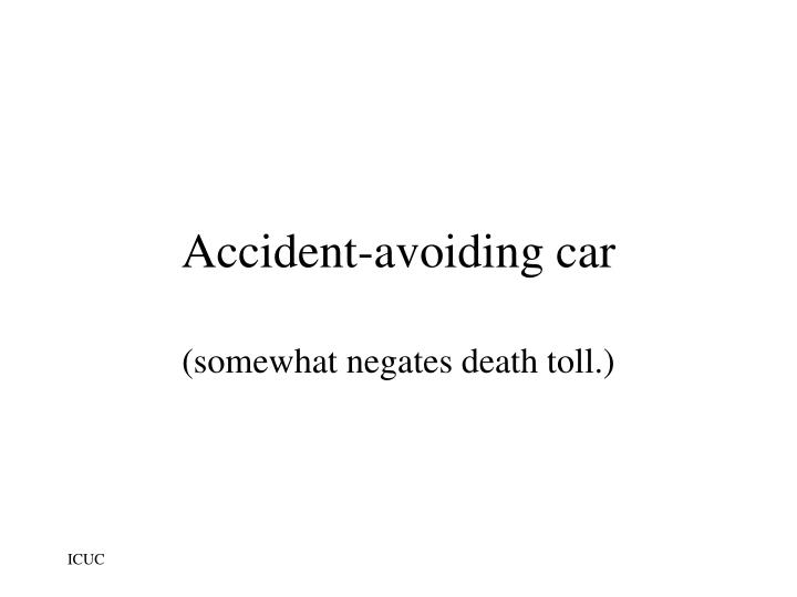 Accident-avoiding car