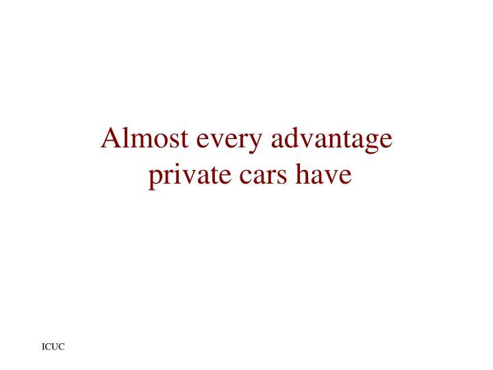 Almost every advantage